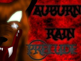 Auburn Rain: Prelude Cover by Paranormalmoon