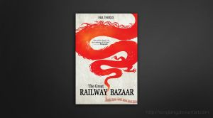 The Great Railway Bazaar Coverbook by songiang
