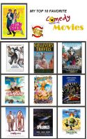My Top 10 Favorite Comedy Movies by FoxPrinceAgain