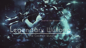 Legendary Wukong by PoetraS