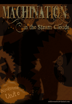 Machination in the Steam Clouds by Nicktoonacle