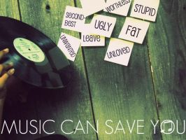 MUSIC CAN SAVE YOU by Faeolan