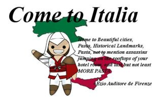Come to Italy, by Ezio Auditore by scitt