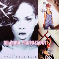Rihanna Photoshoot Talk That Talk by javiih98