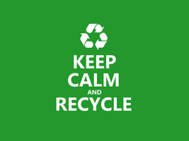 Keep Calm #043 - And Recycle by HundredMelanie