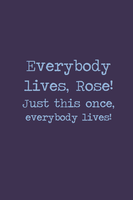 Everybody Lives. by inkandstardust