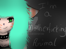 Motherfucking Animal... by EvilError