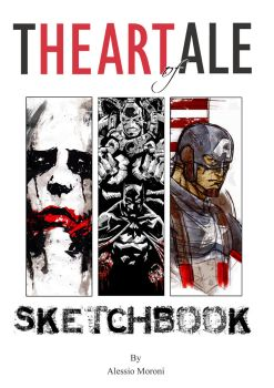 The Art Of Ale: sketchbook by mr-47ale