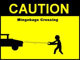 CAUTION Mingebags Crossing by Grictalio