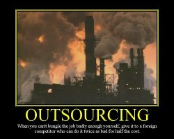 Outsourcing Motivational Poster by DaVinci41