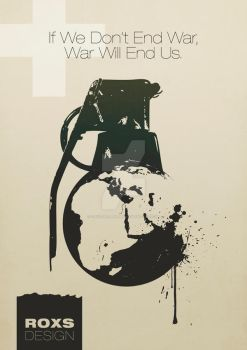 war will end us by CrystalGraphic