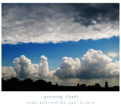 Yearning Clouds by iubescnorii