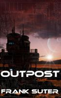 Outpost by PattyJansen