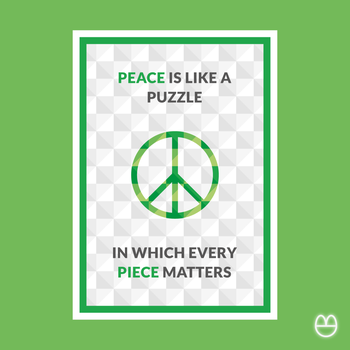 Peace is like a puzzle in which every piece maters by agrumpyfrog
