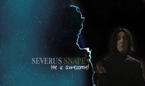 He is awesome by MarySeverus
