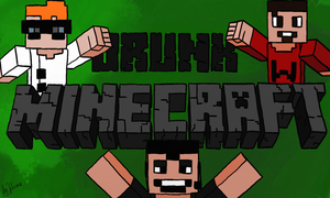 DRUNK MINECRAFT IS BACK! by leonsmommy