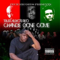 Change Gone Come by audacity341