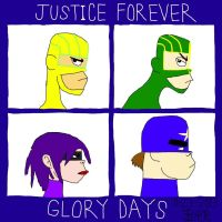 Justice Forever: Glory Days by BARproductions
