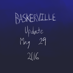 Baskerville update 5/29/16 by Destiny-Llama