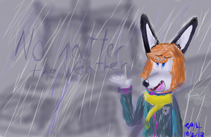 ''No matter the weather'' by ryanproductions14