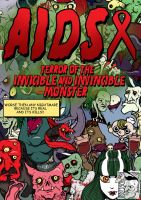 AIDS is monster by HorrorRudey