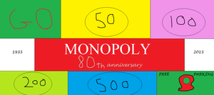 Monopoly's 80th anniversary by mylesterlucky7