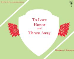 To Love, honor and Throw Away by JCADDICTION