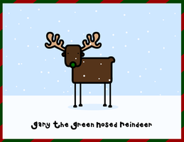 gary the green nosed reindeer by sooperdave