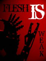 Flesh is Weak by Erzool