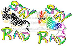 Awesome zebra says Stay Rad by KatWithKnives