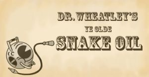 Wheatley's Snake Oil Sign by StrangersLight
