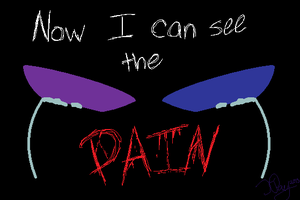 Now I Can See The Pain by Violetkay214