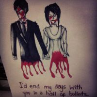 I'd end my days with you in a hail of bullets. by onlyhopeformeismcr