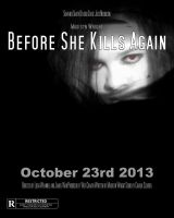 Before She Kills Again poster by ArtistLucy