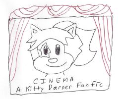 Cinema - Kitty Darner Fanfic title card by dth1971
