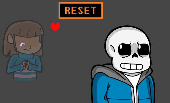 Undertale-The Thought Of Reset by shemarspidle