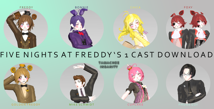 {MMDxFNaF} FNaF 1 Cast [DOWNLOAD] by Tamachee-Insanity