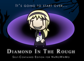 Diamond In The Rough NaNoWriMo 2015 Teaser by Spaztique