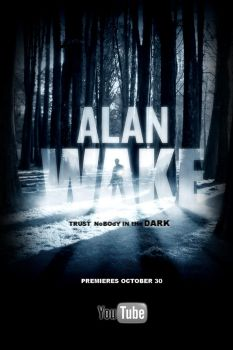 Alan Wake Official Poster by CuttingEdge93