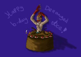 A very derangedly happy bday by DeadlyFever