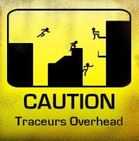 Caution: Traceurs Overhead by NilliX