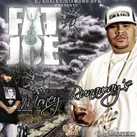 FAT JOE Money Runaway's by diamondgfx