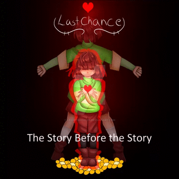Chara's True Story- The Story Before the Story by LesWetNoodles