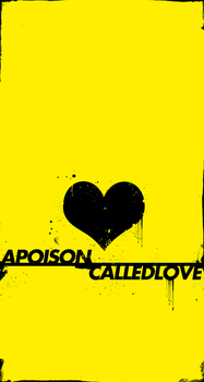 A Poison Called Love by aanoi