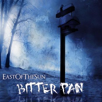 East of the Sun - Bitter Pain by Virtualfiction