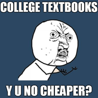 Y U NO - College Textbooks by INF3CT3D-D3M0N