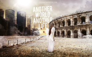 150725 ANOTHER WORLD ANOTHER LIFE by tinafa181