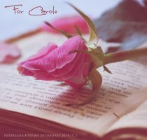 For Carole by Sisterslaughter165