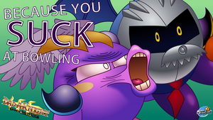 YOU SUCK AT BOWLING - Dad-A-Knight Wallpaper by MarkProductions