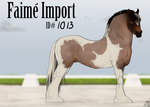 Faime Import 1013 - EverlastingStables by Auraleyki